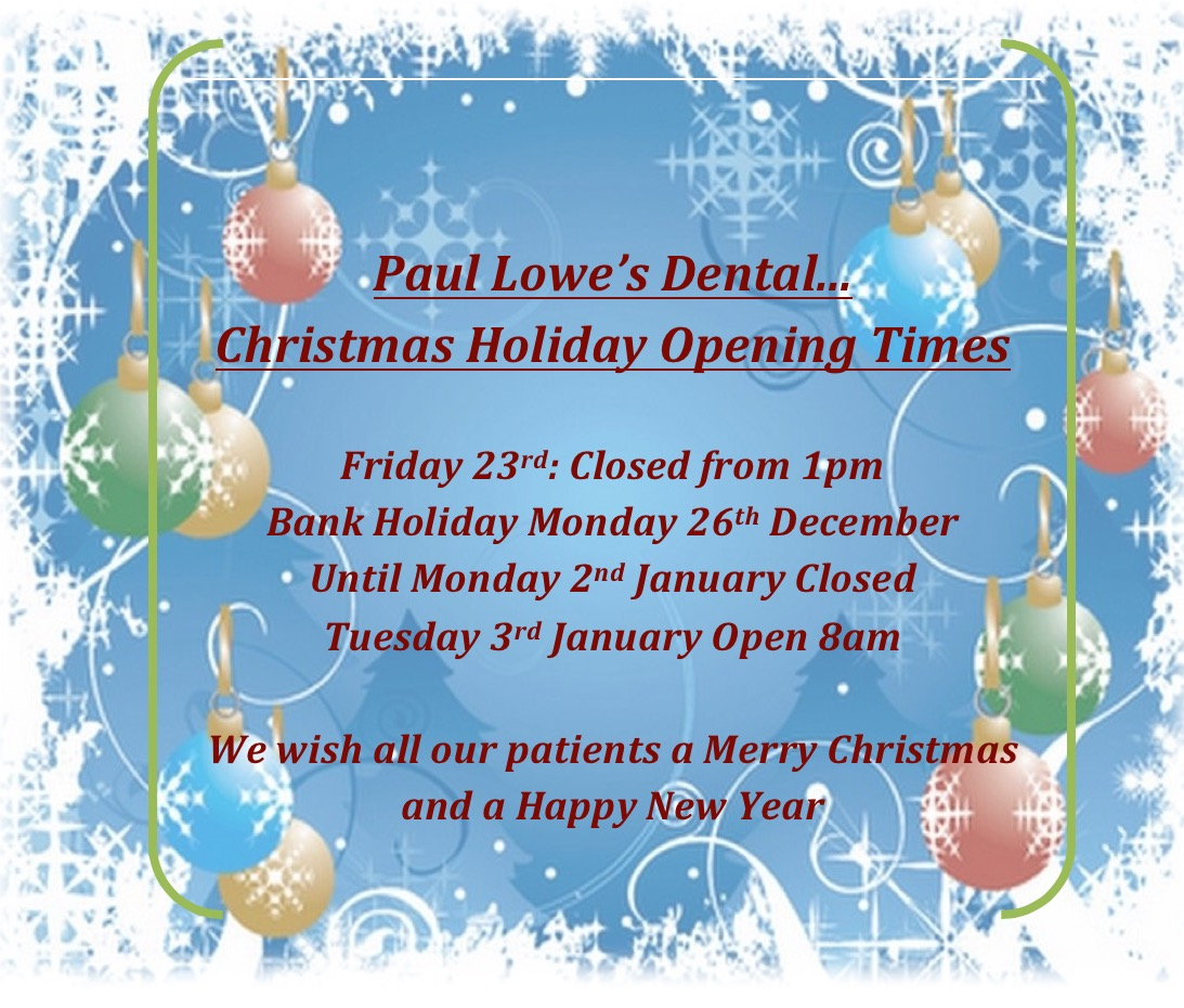 our christmas and new year opening hours paul lowe dentistry. Black Bedroom Furniture Sets. Home Design Ideas